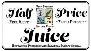 Half price Juice at Four Seasons Natural Foods