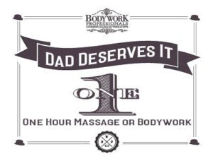 Dad Deserves It! 2016 One Hour Massage Gift Cetificate